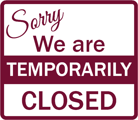 Sorry we are temporarily closed